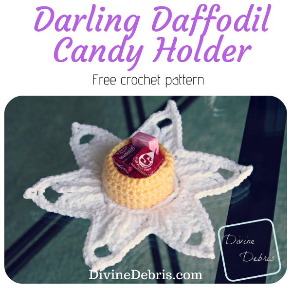 Darling Daffodil Candy Holder free crochet pattern by DivineDebris.com #crochet #freepattern #candyholder #flowers #daffodil #homedecor