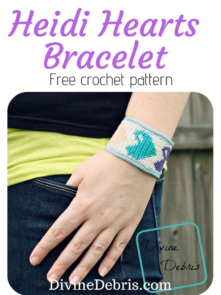 Heidi Hearts Bracelet free crochet pattern by DivineDebris.com