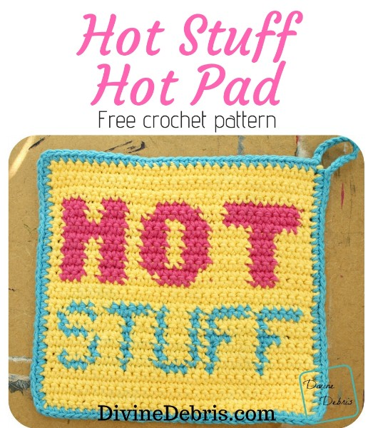 Hot Stuff Hot Pad free crochet pattern by DivineDebris.com #crochet #freepattern #tapestry #hotpad #potholder