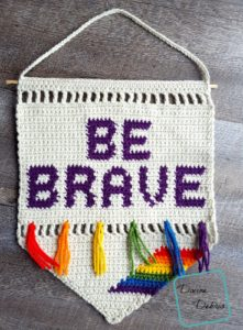 Be Brave Wall Hanging crochet pattern by DivineDebris.com