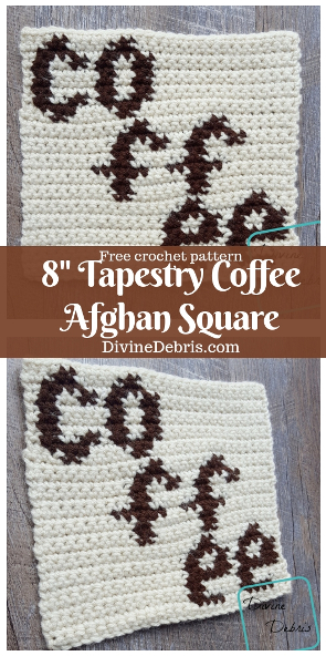 "8"" Tapestry Coffee Afghan Square free crochet pattern by DivineDebris.com #crochet #freepattern #afghansquares #tapestry #coffee"