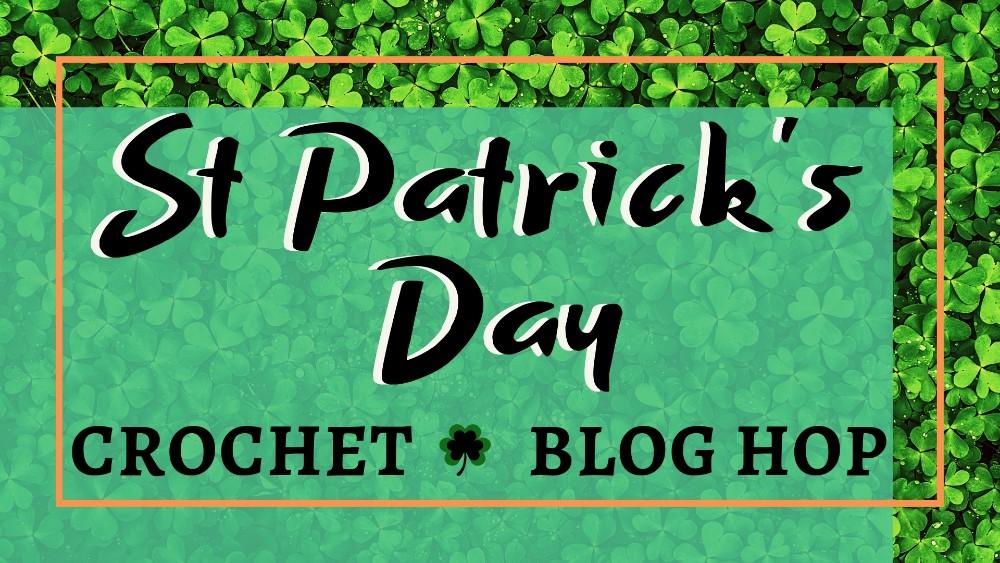 St Patrick's Day crochet blog hop